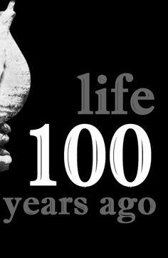 100년전 인생은 어떠했을까?