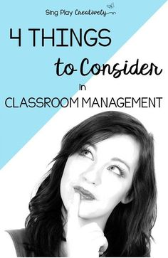Four Things to Consider in Classroom Management - Sing Play Create
