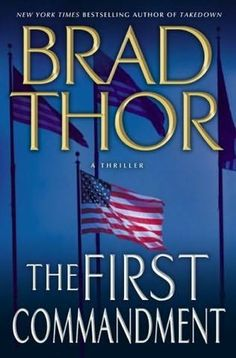The First Commandment   (Scot Harvath, book 6)  by  Brad Thor