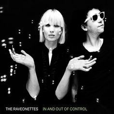 The Raveonettes In And Out Of Control on Vinyl LP The Raveonettes have always hated repeating themselves, and so they set the bar really high for their fourth studio album and first since 2008's Lust