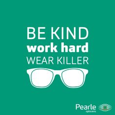 Word hard en wear killer glasses Work Hard, Best Quotes, Pearls, Glasses, Words, Fun, How To Wear, Optician, Eyewear