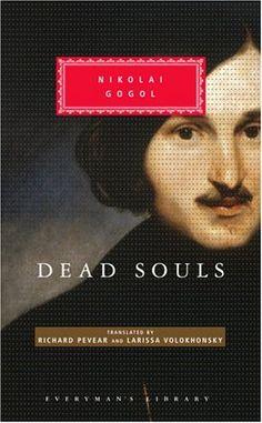 Dead Souls -- Nikolai Gogol