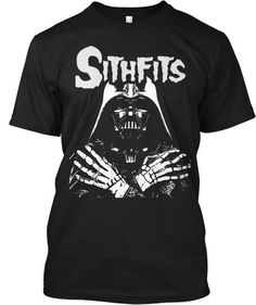 """Finally Available! """"Sithfits"""", the ultimate Sci-Fi/Punk Rock mashup design by Tim Mancinas! Limited availability, order now!!!"""