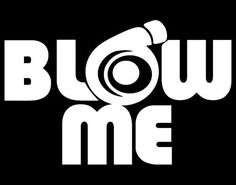 Details about Blow Me Turbo JDM Car Body Window Bumper Vinyl Decal Sticker Truck Stickers, Car Window Stickers, Truck Decals, Bumper Stickers, Vinyl Decals, Funny Stickers, Boss Bitch Quotes, Badass Quotes, Funny Quotes
