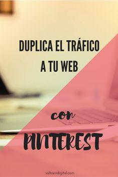 Trucos para aumentar el tráfico a tu site con #Pinterest