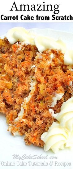 The BEST Carrot Cake Recipe from Scratch! This recipe has it all: Carrots, Nuts, Pineapple, Coconut, and Spices! Recipe by My Cake School.