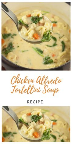 Chicken Alfredo Tortellini Soup - Recipes to cook - Crockpot Recipes, Soup Recipes, Chicken Recipes, Cooking Recipes, Healthy Recipes, Recipe Chicken, Vegetarian Recipes, Dinner Recipes, Pasta Recipes
