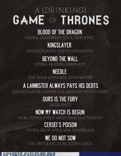 Early Morning Happy Hour: Game of Thrones, the Alcohol The added bonus is that every single one is poisoned, per George R.R. Martin's willingness to kill anyone at any time!