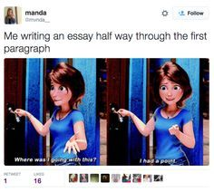 This is when you forget what it is you're supposed to be writing about. | 19 Times The Internet Hilariously Summed Up Essay Writing