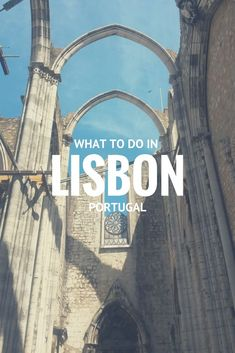 What to do in Lisbon... visit this gorgeous church, for starters!