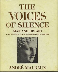 The Voices of Silence by Andre Malraux