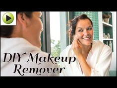 Makeup Remover – Homemade