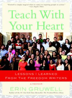 Read Book Teach with Your Heart: Lessons I Learned from The Freedom Writers, Author Erin Gruwell I Love Books, Books To Read, Freedom Writers, Daring Greatly, Book Challenge, The Freedom, Book Launch, Book Signing, Book Of Life