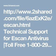 http://www.2shared.com/file/6azExK2e/escan.html  Technical Support for Escan Antivirus |Toll Free 1-800-294-5907  Escan Antivirus Support-Toll free 1-844-573-0859 (AUS), 0-808-189-0272(UK), 1-800-294-5907(USA/Canada) https://www.globaltechsquad.com/escan-antivirus-support/