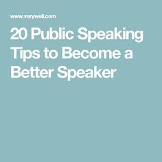 20 Public Speaking Tips to Become a Better Speaker