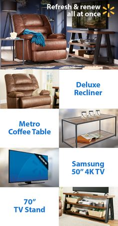"""Redefine your living room & put the fun back in refund with the latest electronics and furnishings at Walmart Kick back in a deluxe recliner and enjoy shows & movies on a Samsung 50"""" 4K TV. Center your room around a stylish coffee table and show off your new electronics with a 70"""" TV stand. Get low prices on home items and everything else on your wish list at Walmart."""