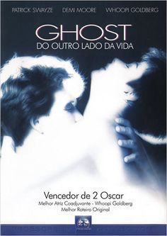 """Ghost - Do Outro Lado da Vida"" (Ghost - 1990)"