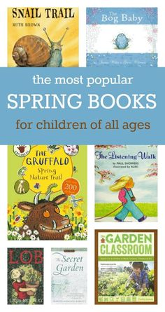 The most popular spring books for children of all ages - great ideas for spring reading. i want to put all these in our spring book box!