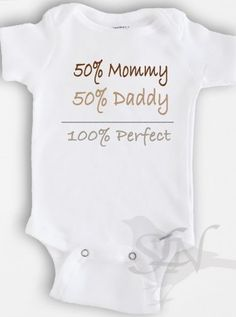 Funny baby Onesie Bodysuit - Baby Boy or Girl Clothing - 50% Mommy+50% daddy= 100% perfect - Sizes Newborn to 12 Months