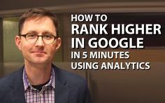 SEO is slow, but there is one shortcut to rank higher. It's in your Analytics. Here's how to improve your Google rankings and rank higher in nine steps.