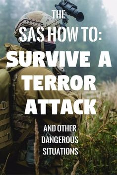How To Survive Terror Attacks & Urban Crime: 7 Special Forces Strategies