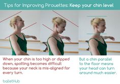 Tips for Improving Pirouettes | Thinking of keeping your chin level will translate to a better aligned head and neck, which makes your spot smoother and pirouettes easier| From BalletHub.com #ballet