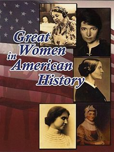 Great Women in American History Amazon Instant Video ~ Unavailable, https://www.amazon.com/dp/B00VHL9SAE/ref=cm_sw_r_pi_dp_azsayb3V1F19A