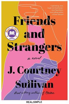The Best Books of 2020 (So Far) | Friends and Strangers follows Elisabeth, who moves from NYC to a small town with her struggling inventor husband and infant son. She hires Sam, a senior at the local women's college, to babysit. Over the course of the school year, the two women grow close, share secrets, and ultimately betray each other. #realsimple #bookrecomendations #thingstodo #bookstoread