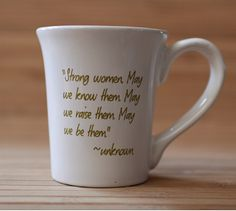 """Strong Women. May we know them. May we raise them. May we be them."" ~unknown  #inspirational #trustyourjourney"