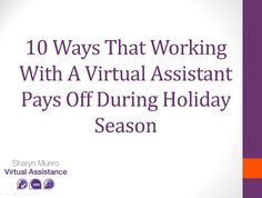 10 Ways Working With A Virtual Assistant Pays Off During Holiday Season