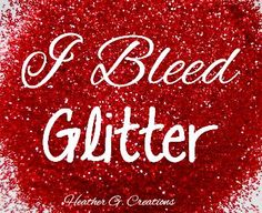 ~Glitter ♥ Girl~ lol probably Glitter Girl, Sparkles Glitter, Bling Quotes, Spark Quotes, Cute Quotes, Diva Quotes, Quirky Quotes, All That Glitters, Lol