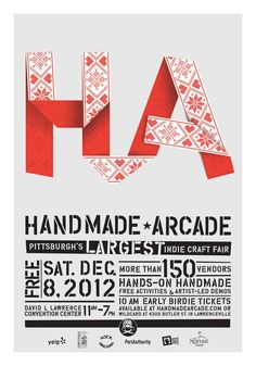 HA! Handmade arcade did an insanely fabulous job creating the graphics for the largest craft fair in Pittsburgh.