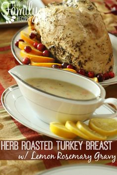 Herb Roasted Turkey Breast with Lemon Rosemary Gravy