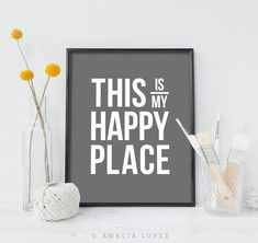 This is our happy place. Typography print minimal decor image 3 Grey Wall Art, Modern Wall Art, Typography Prints, Quote Prints, Presents For Him, Minimal Decor, Grey Walls, My Happy Place, Custom Homes