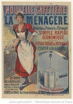 Nouvelle cafetière , la Ménagère... simple, rapide, économique..., l'essayer c'est l'adopter... : [affiche] / [non identifié] - 1
