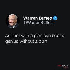 An idiot with a plan can beat a genius without a plan. ~ Warren Buffet  #EntrepreneurMindset #Tretech #TretechMedia #success #Entrepreneur #entrepreneurship #warrenbuffet Marketing Program, Affiliate Marketing, Competitor Analysis, Entrepreneur Quotes, Entrepreneurship, Best Quotes, Digital Marketing, Buffet, Indie