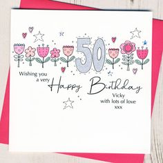 50th Birthday Cards For Women, 80th Birthday Cards, Very Happy Birthday, Special Birthday, Hand Drawn Cards, Holographic, Cardmaking, Envelope, Ivory