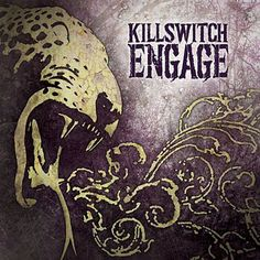 Killswitch Engage- Killswitch Engage (2009) the last album to feature vocalist Howard Jones :( I personally prefer Howard over Jesse