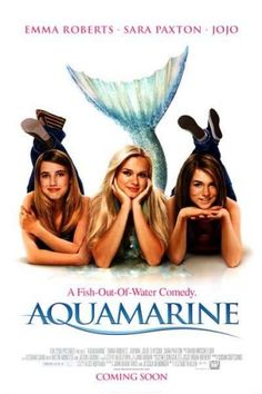 Aquamarine love that movie got it for x mas