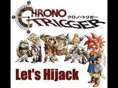 Media Hijack Play Chrono Trigger!