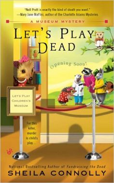Let's Play Dead (A Museum Mystery Book 2) - Kindle edition by Sheila Connolly. Mystery, Thriller & Suspense Kindle eBooks @ Amazon.com.
