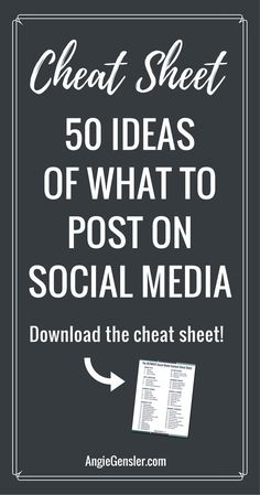 The ultimate cheat sheet of what to post on social media. 50 social media content ideas with free printable! via @angiegensler