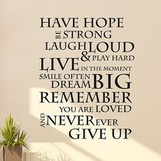 Have hope dream big quote For the boys room wall?