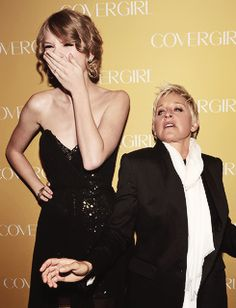 taylor and of course..ellen