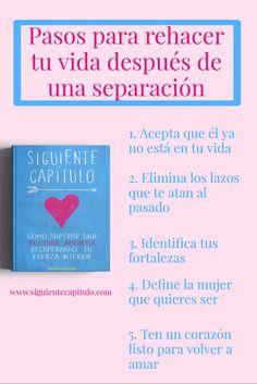 5 pasos para Superar una separación. Superar una ruptura amorosa, superar una separación, olvidar a tu ex, olvidar a tu ex #Amor #RelacionesPareja #SiguienteCapitulo