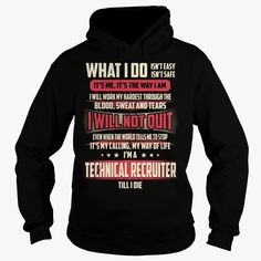 Technical Recruiter Job Title - What I do, Checkout HERE ==> https://www.sunfrog.com/Jobs/Technical-Recruiter-Job-Title--What-I-do-Black-Hoodie.html?58114 #valentineday #birthdaygifts #christmasgifts