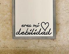 Ebre Vinil #Vinilo #Adhesivo para enamorados Eres mi debilidad 03043