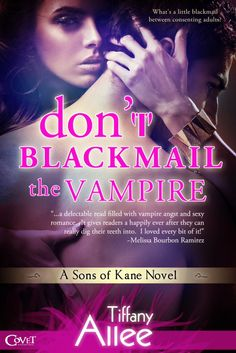 KT Book Reviews: ~Book Blast~  Don't Blackmail the Vampire by Tiffa...