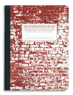 Decomposition Notebook, Brick in the Wall