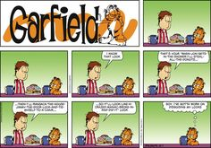 Garfield Cartoon for Oct/07/2012.........ha ha ha....these two, have they been spying on each other about food? I think they must have! so funny...LOL